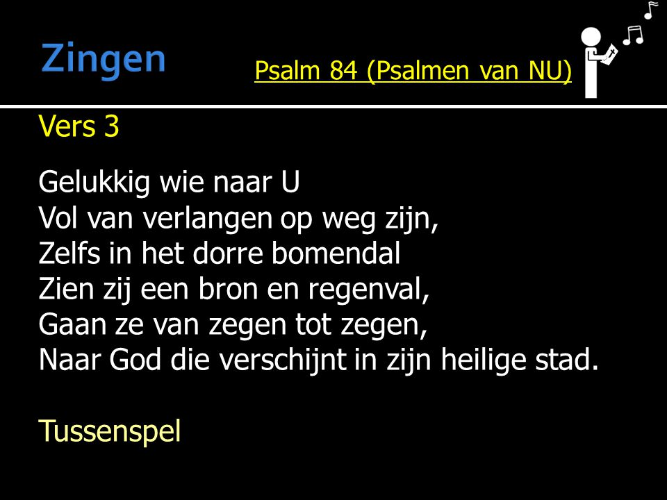 Zingen Psalm 84 (Psalmen van NU)