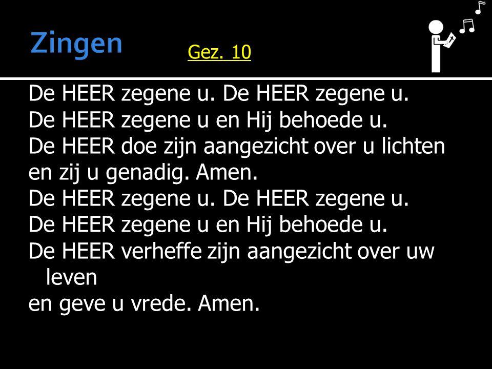 Zingen Gez. 10.