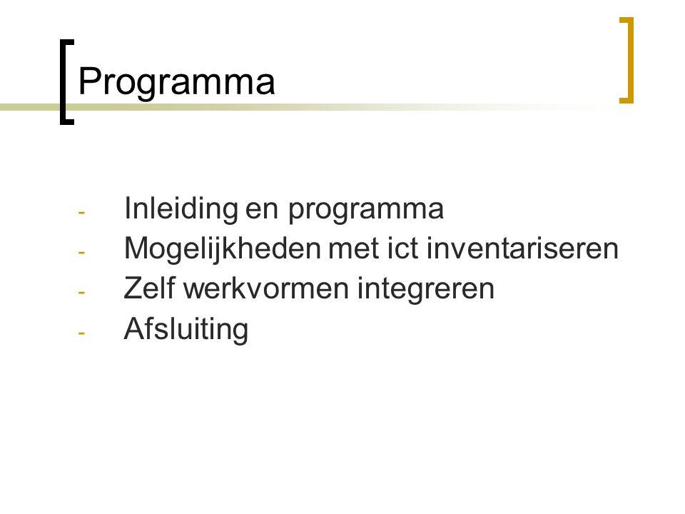 Programma Inleiding en programma Mogelijkheden met ict inventariseren