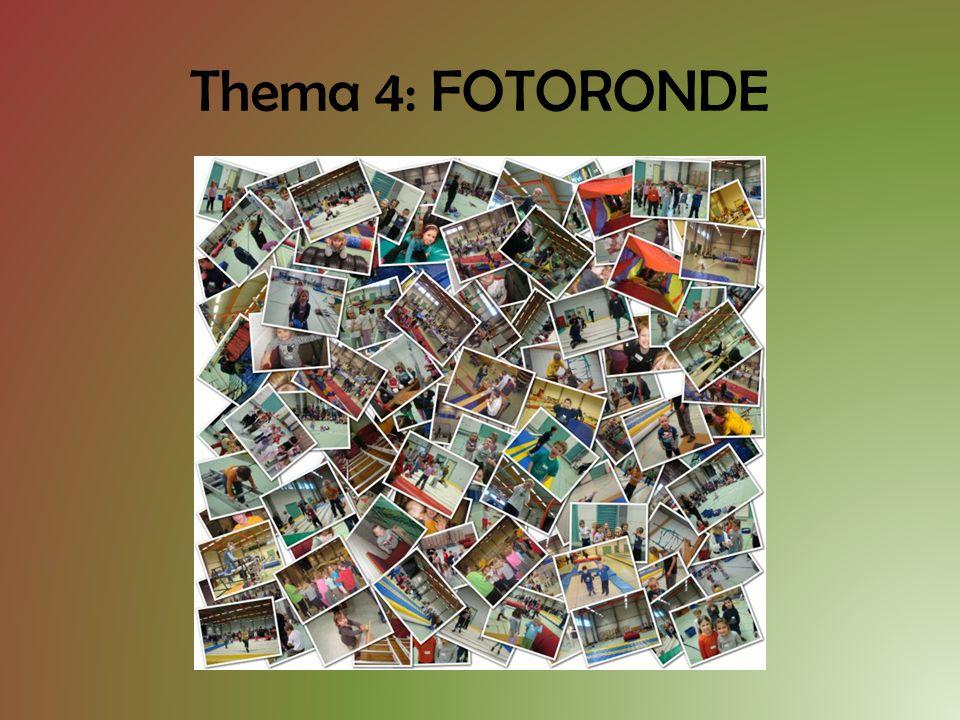 Thema 4: FOTORONDE