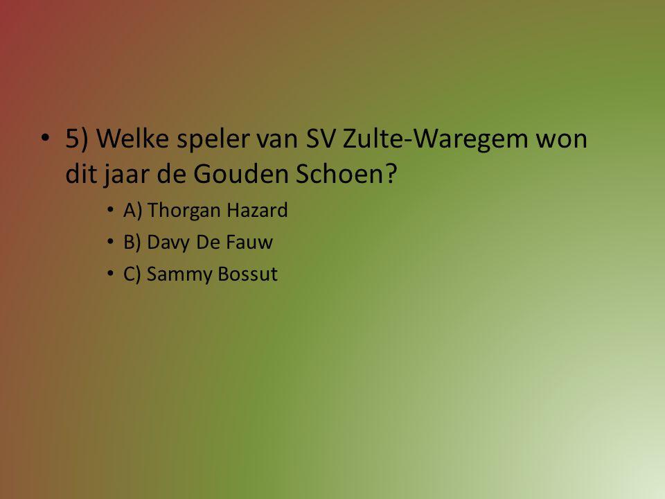 5) Welke speler van SV Zulte-Waregem won dit jaar de Gouden Schoen