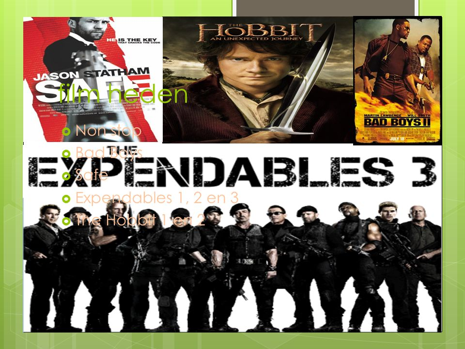 film heden Non stop Bad Boys Safe Expendables 1, 2 en 3