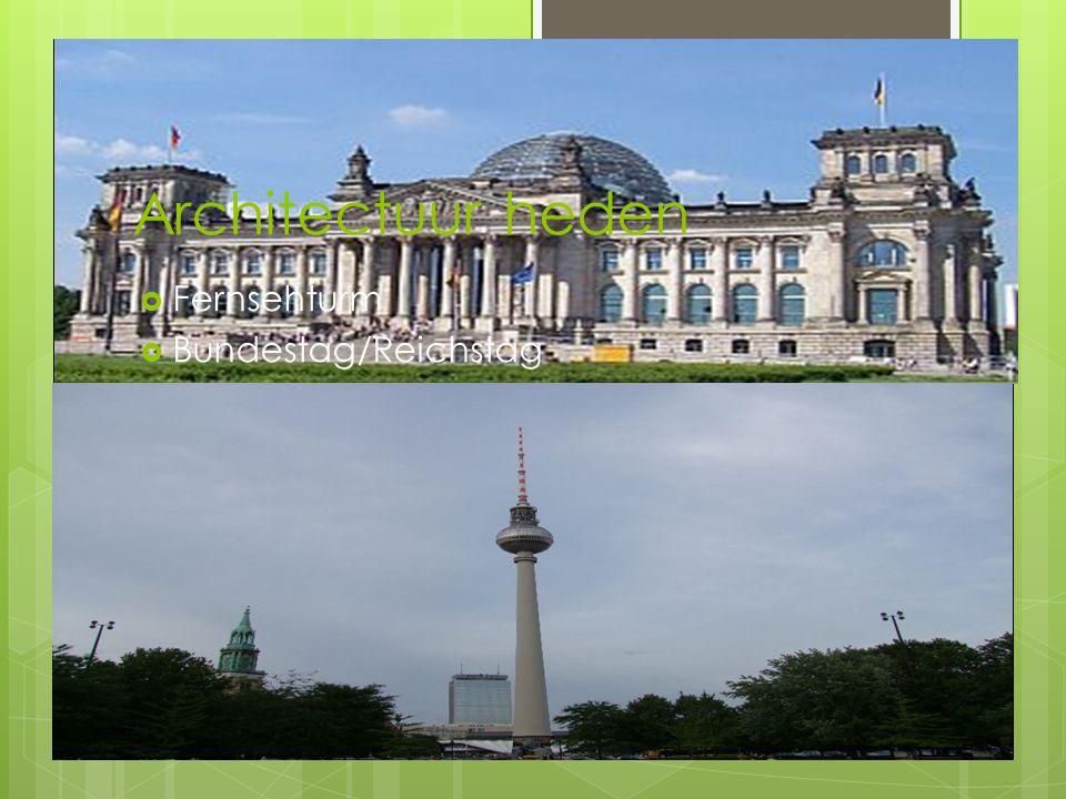 Architectuur heden Fernsehturm Bundestag/Reichstag