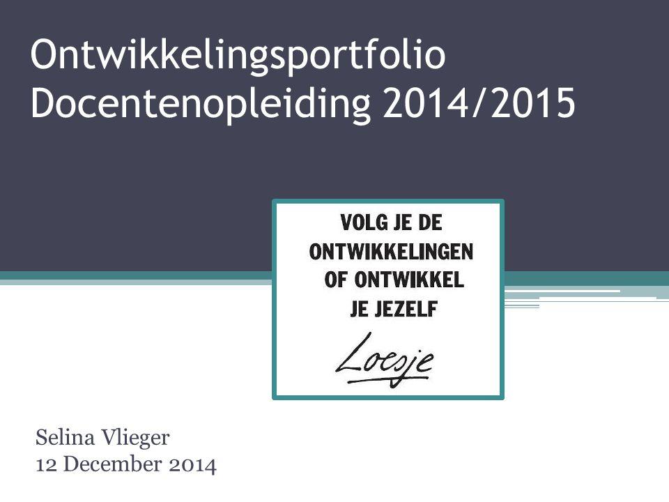 Ontwikkelingsportfolio Docentenopleiding 2014/2015