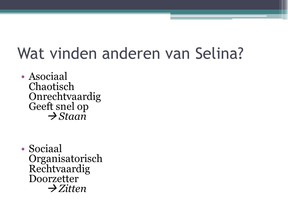 Wat vinden anderen van Selina