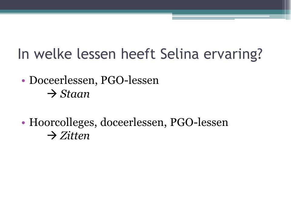 In welke lessen heeft Selina ervaring
