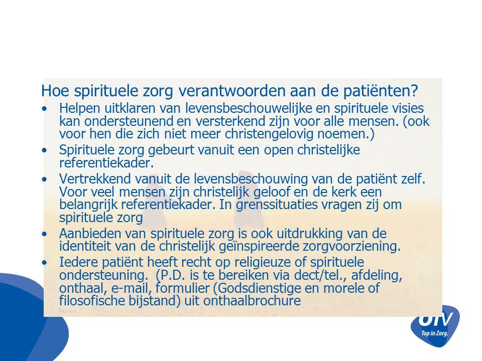 Hoe spirituele zorg verantwoorden aan de patiënten