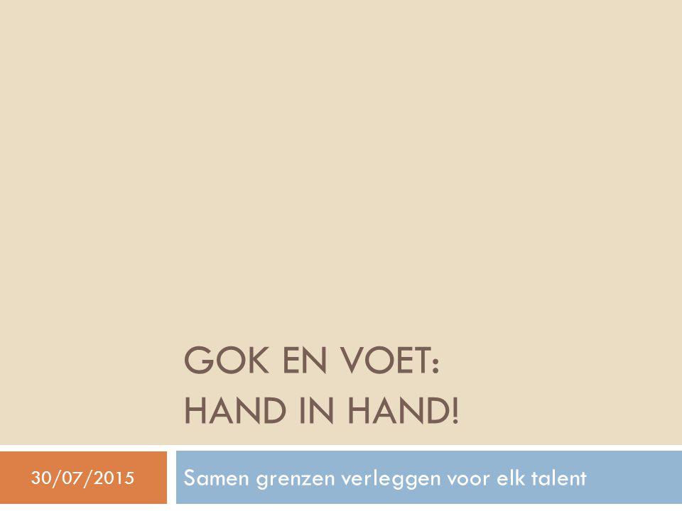 GOK en voet: hand in hand!
