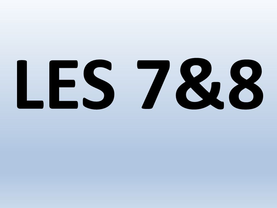 LES 7&8