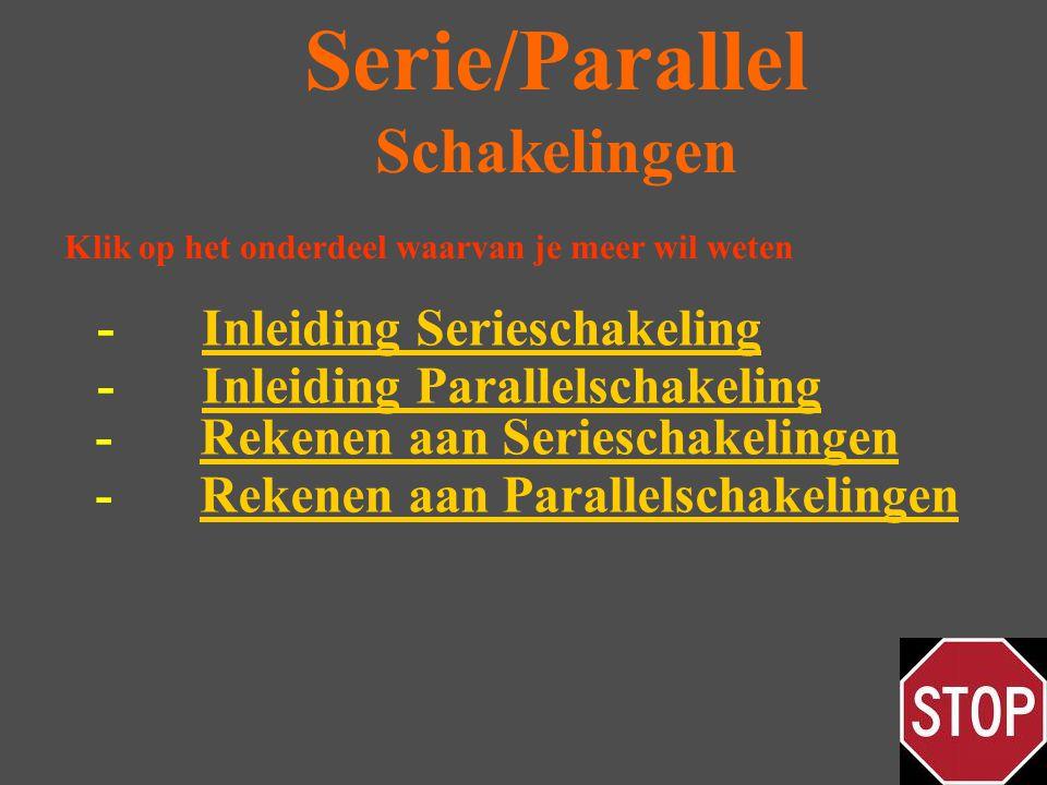 Serie/Parallel Schakelingen