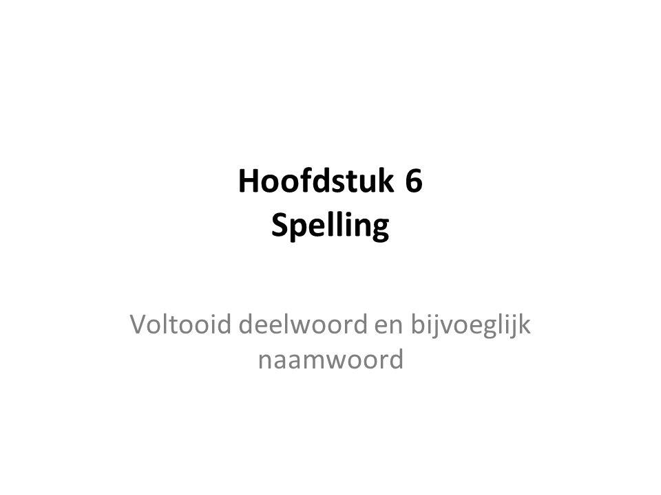 Voltooid deelwoord en bijvoeglijk naamwoord