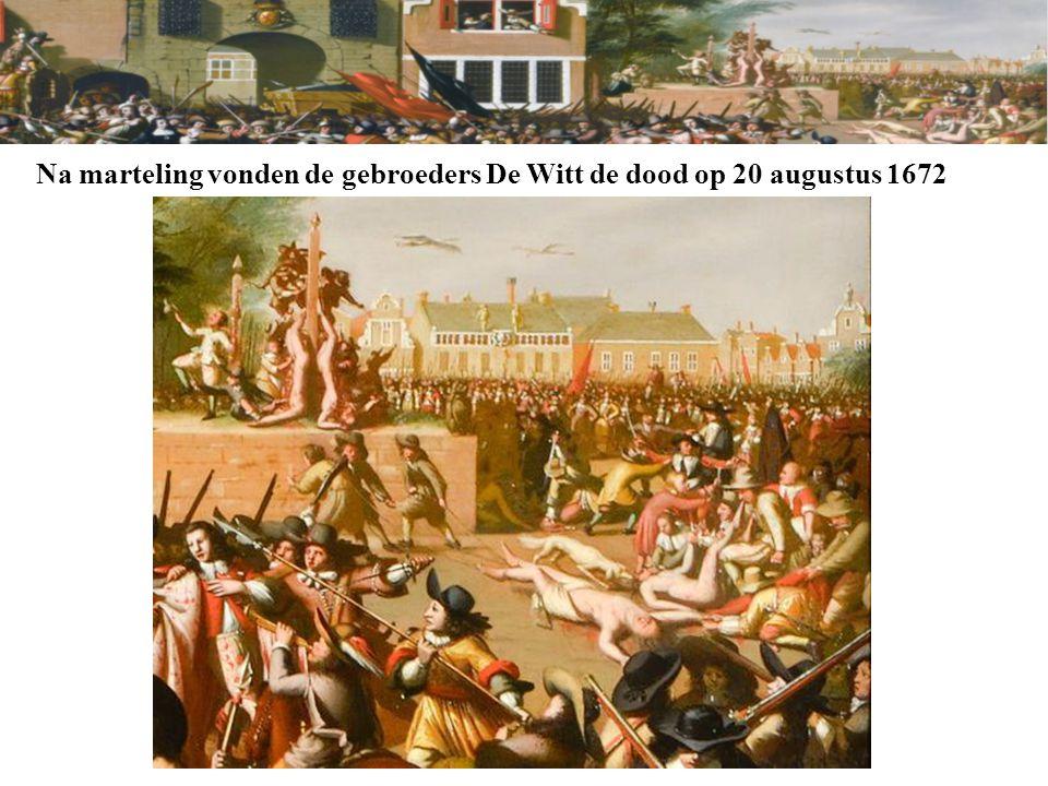 Na marteling vonden de gebroeders De Witt de dood op 20 augustus 1672