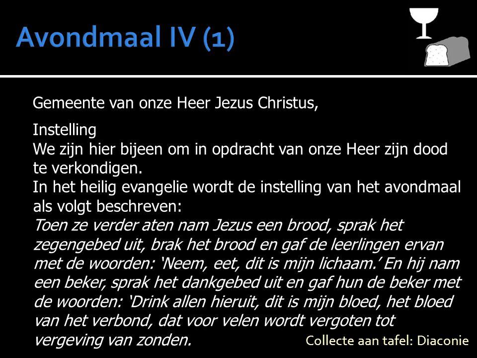 Avondmaal IV (1) Gemeente van onze Heer Jezus Christus, Instelling