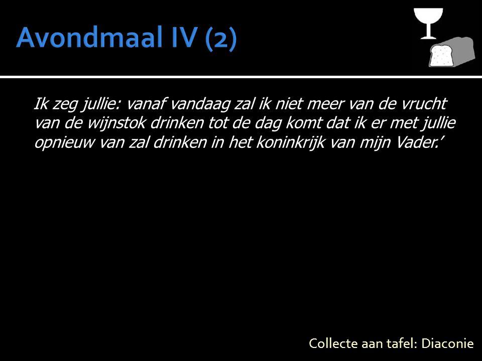 Avondmaal IV (2)