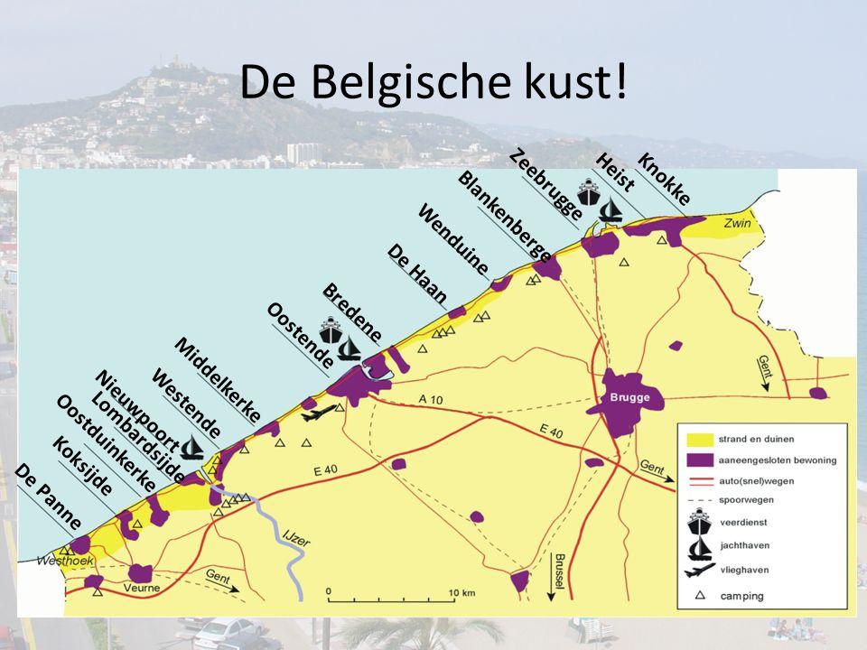 De Belgische kust! Zeebrugge Heist Knokke Blankenberge Wenduine