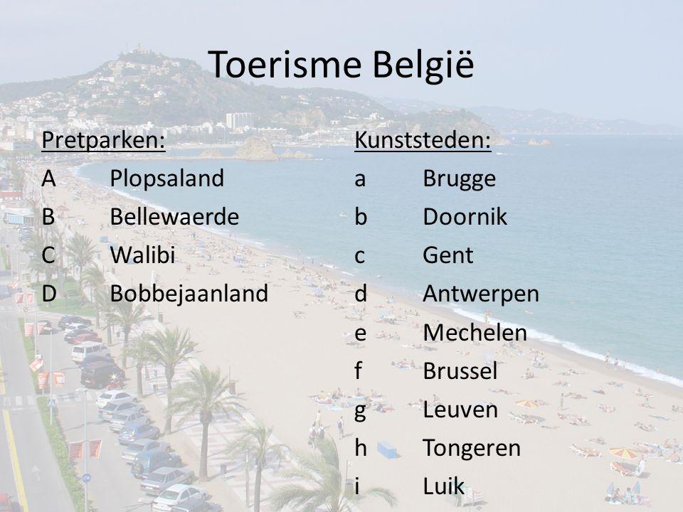 Toerisme België Pretparken: A Plopsaland B Bellewaerde C Walibi D Bobbejaanland