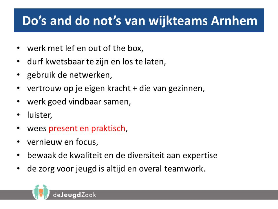 Do's and do not's van wijkteams Arnhem