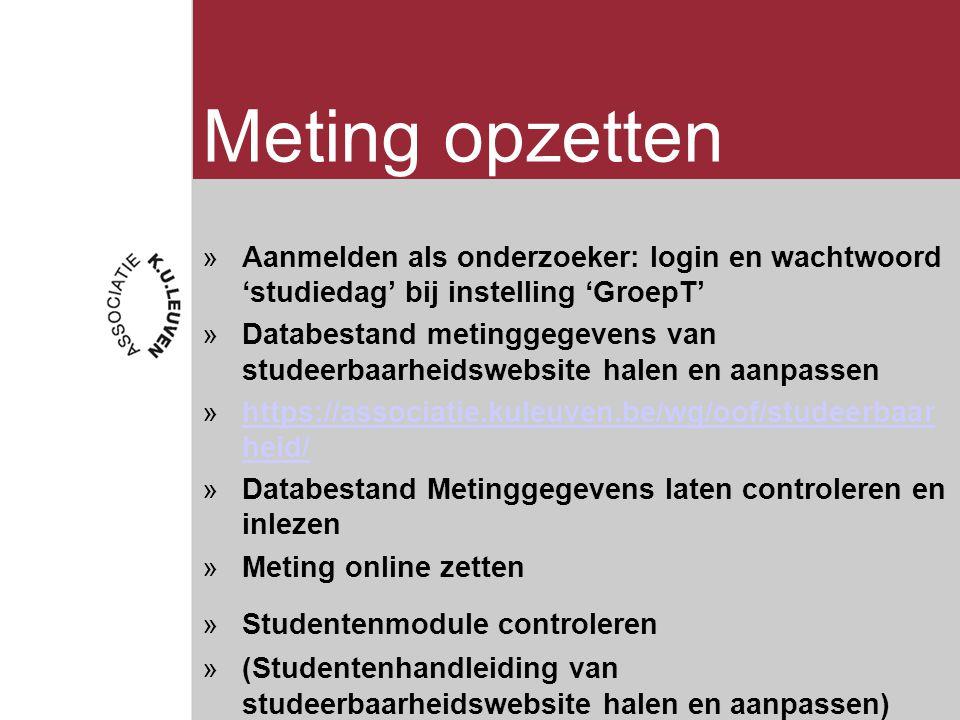 Meting opzetten Aanmelden als onderzoeker: login en wachtwoord 'studiedag' bij instelling 'GroepT'