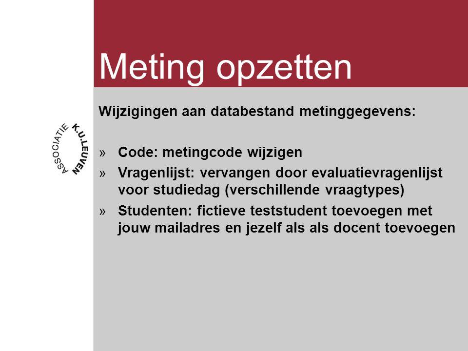 Meting opzetten Wijzigingen aan databestand metinggegevens:
