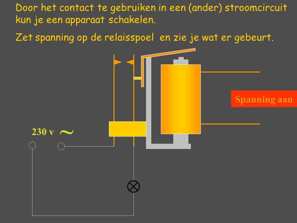 Door het contact te gebruiken in een (ander) stroomcircuit kun je een apparaat schakelen.
