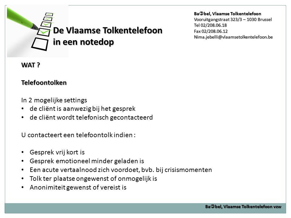 De Vlaamse Tolkentelefoon in een notedop
