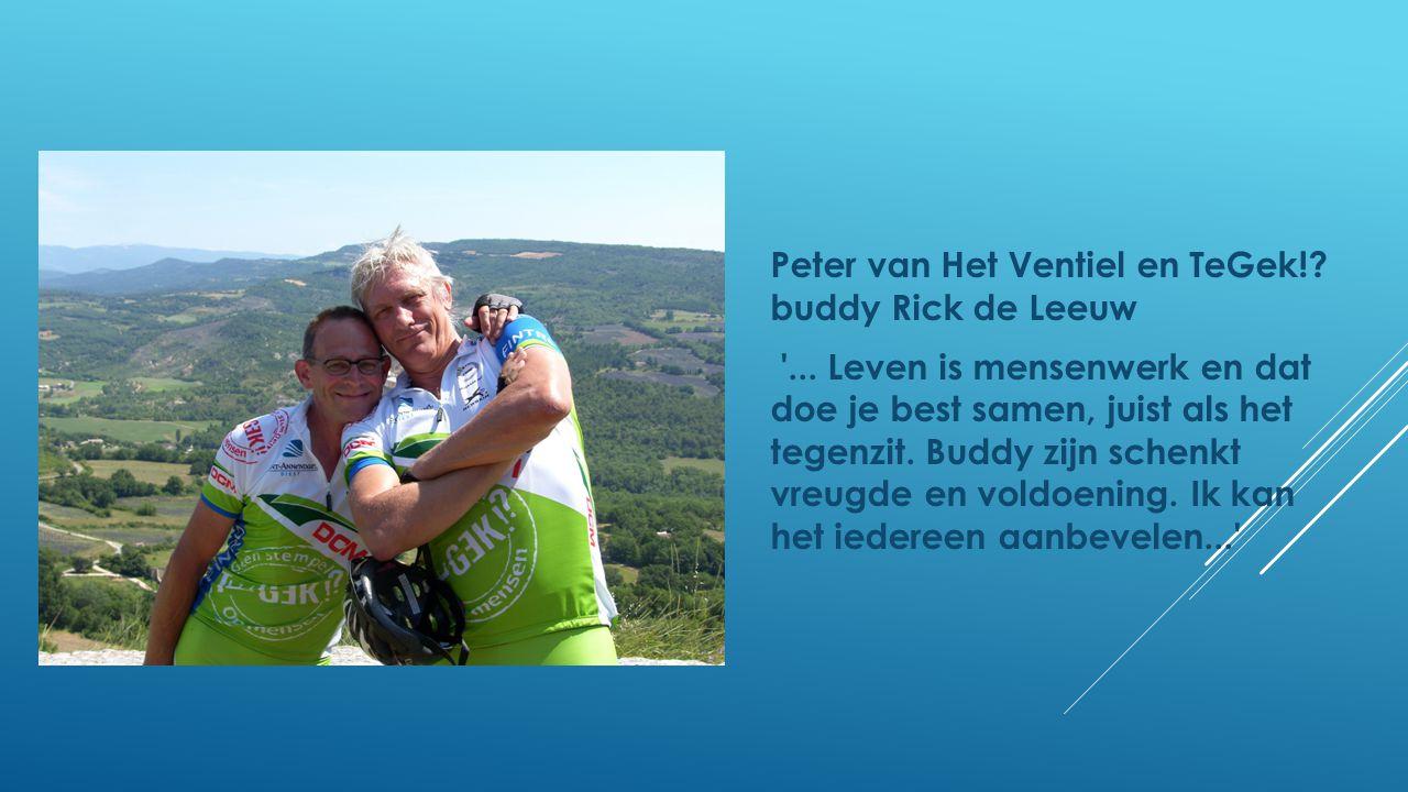 Peter van Het Ventiel en TeGek! buddy Rick de Leeuw