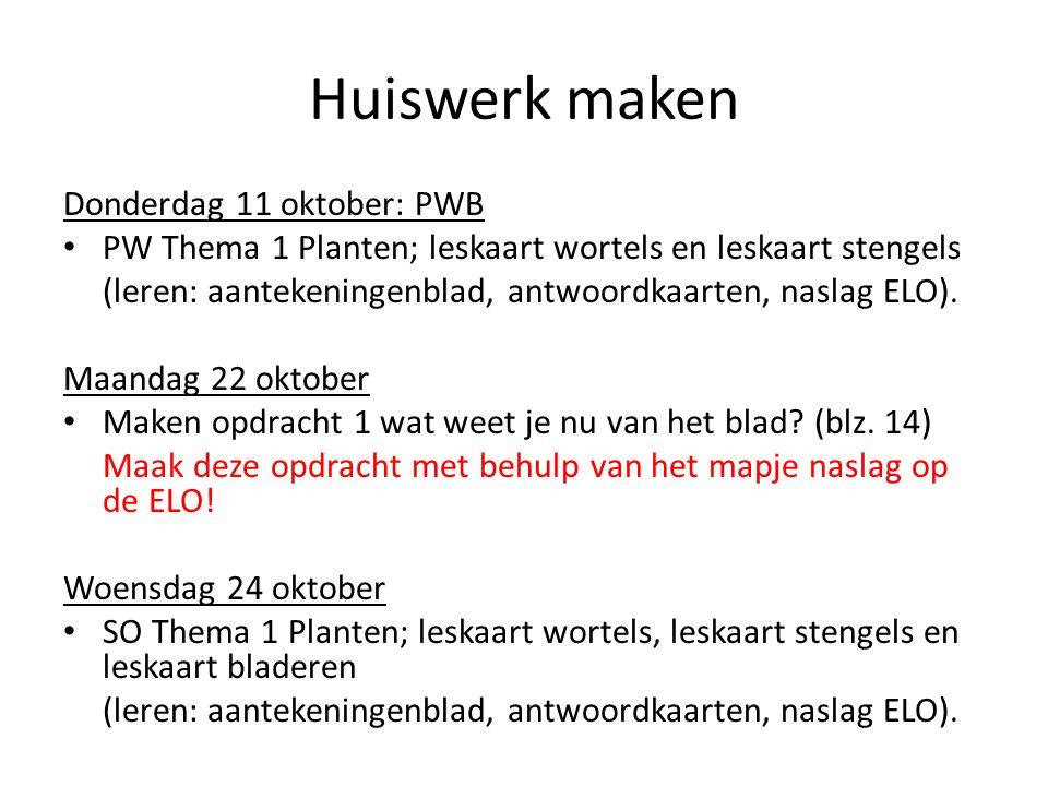 Huiswerk maken Donderdag 11 oktober: PWB