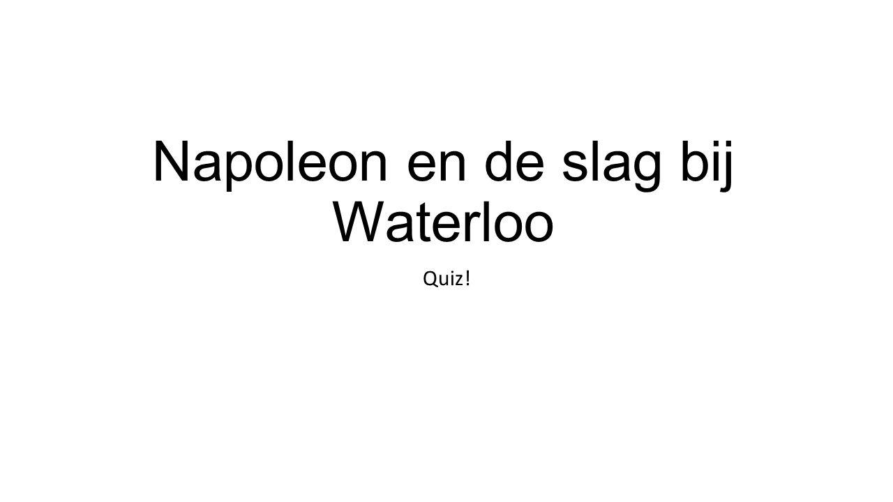 Napoleon en de slag bij Waterloo
