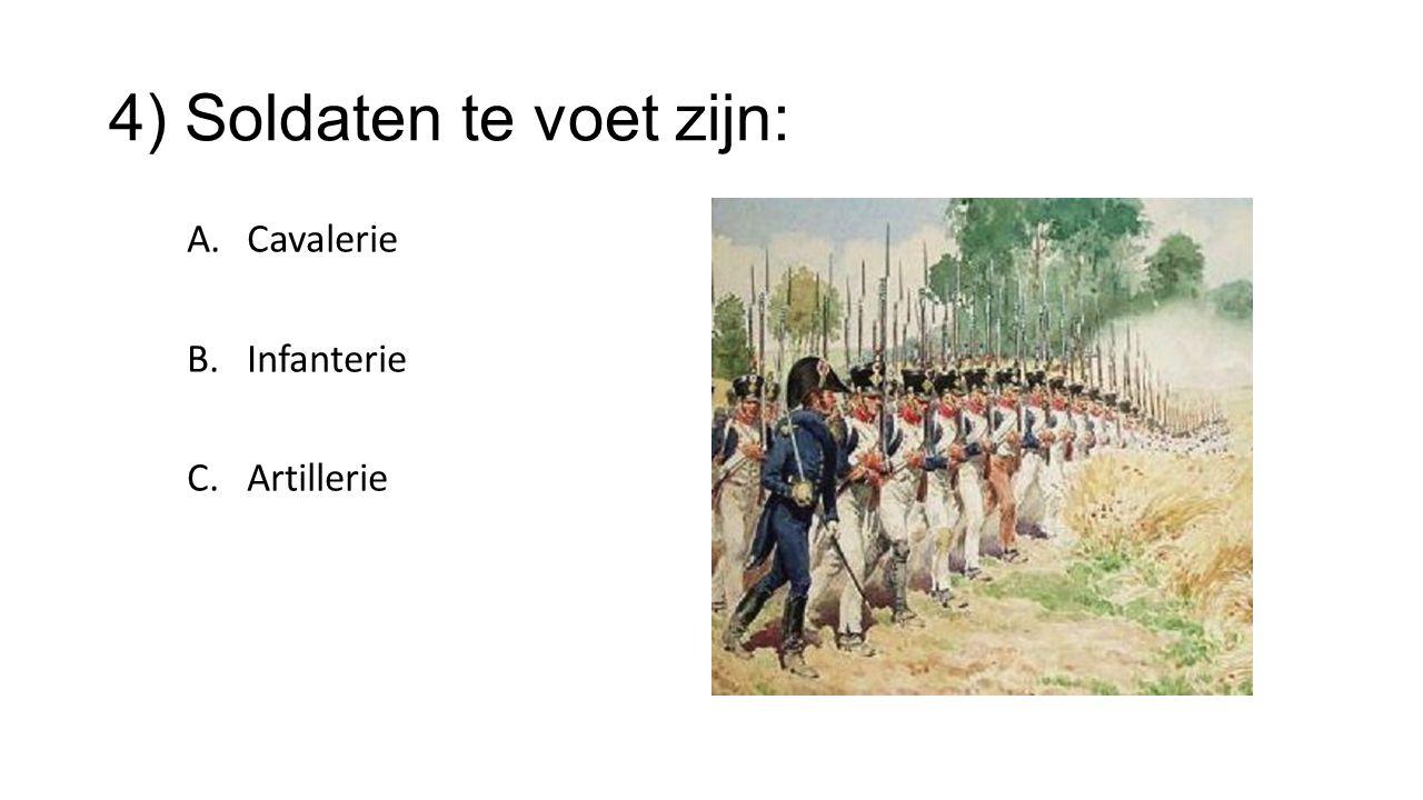 4) Soldaten te voet zijn: