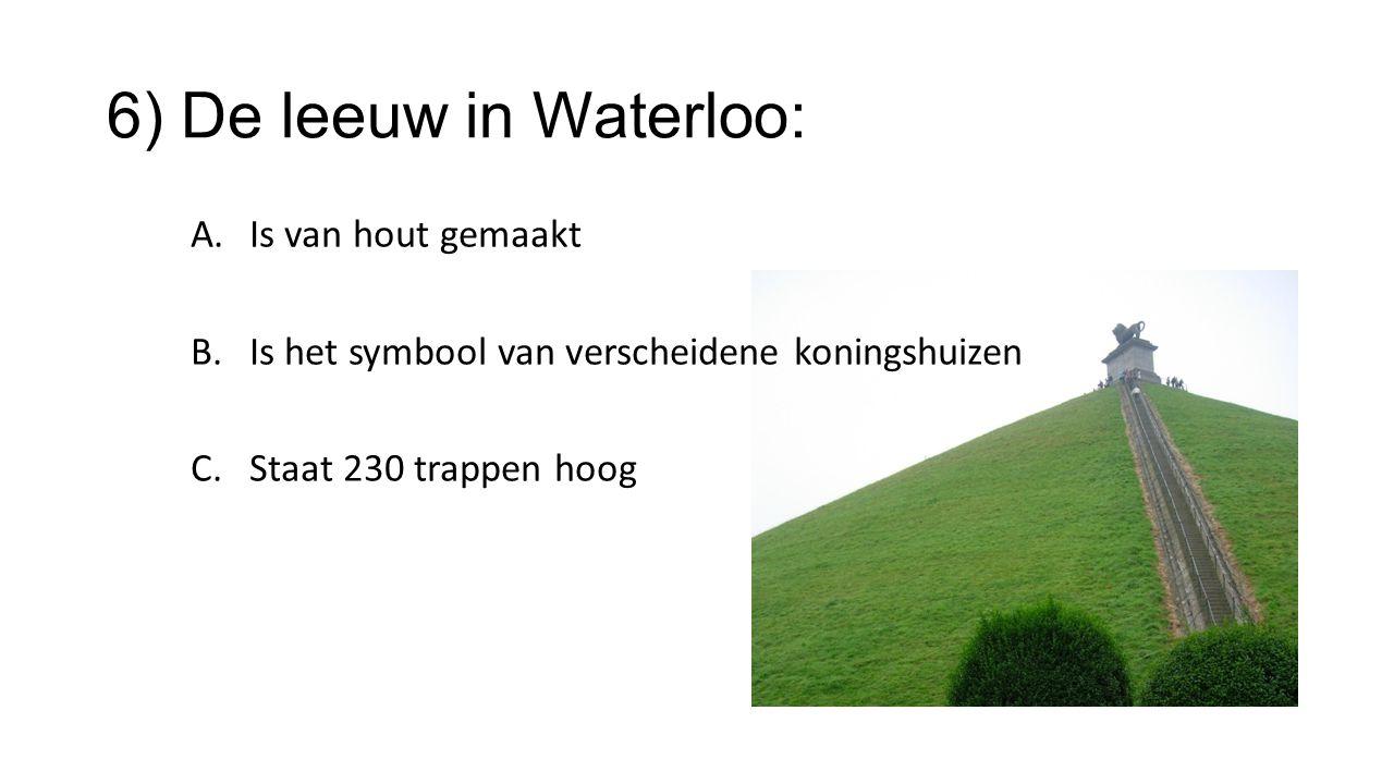 6) De leeuw in Waterloo: Is van hout gemaakt