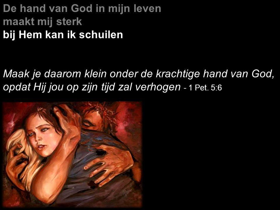 De hand van God in mijn leven