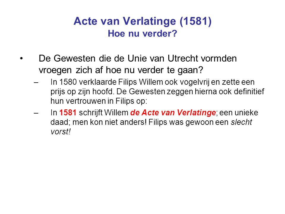 Acte van Verlatinge (1581) Hoe nu verder