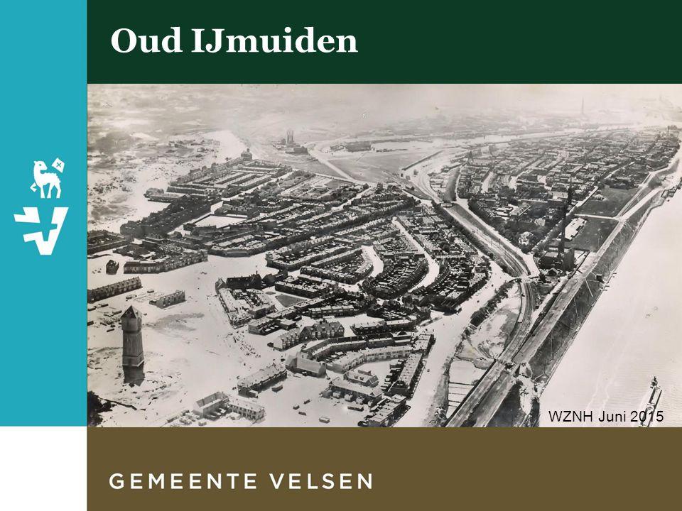Oud IJmuiden WZNH Juni 2015