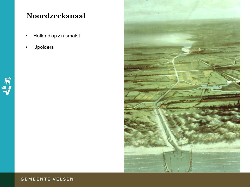 Noordzeekanaal Holland op z'n smalst IJpolders