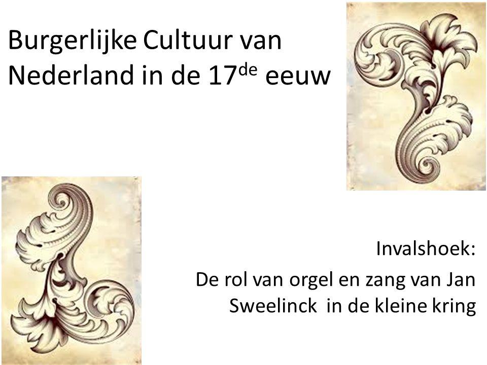 Burgerlijke Cultuur van Nederland in de 17de eeuw