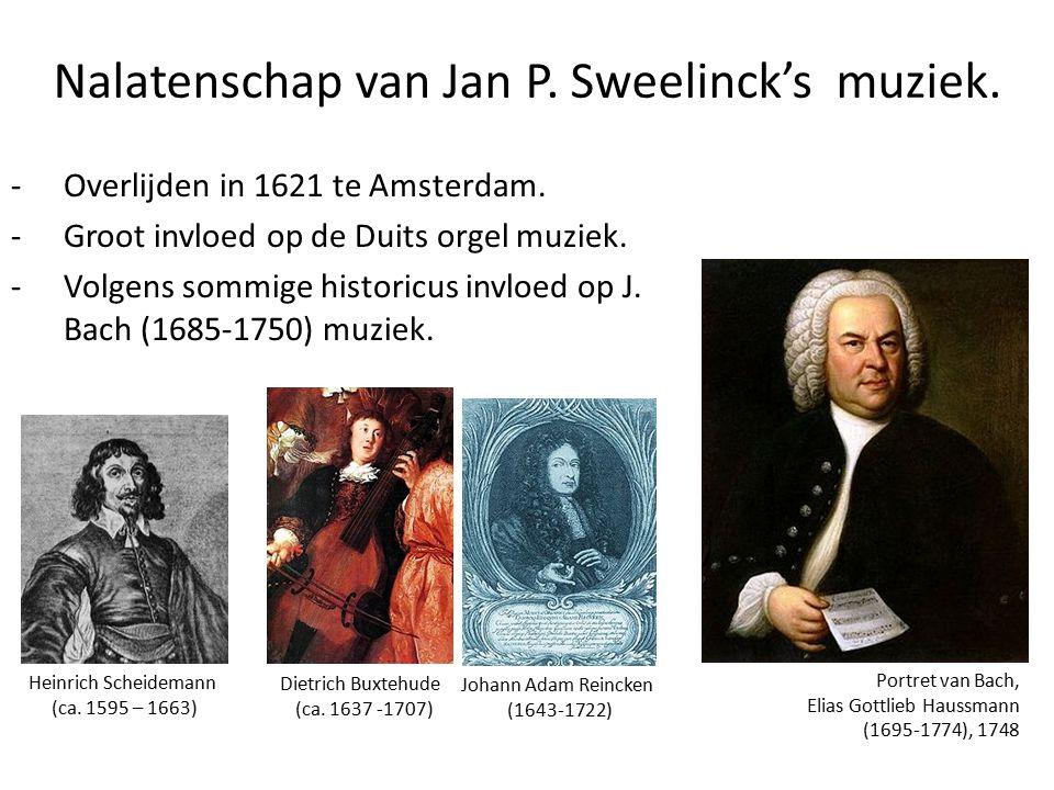 Nalatenschap van Jan P. Sweelinck's muziek.