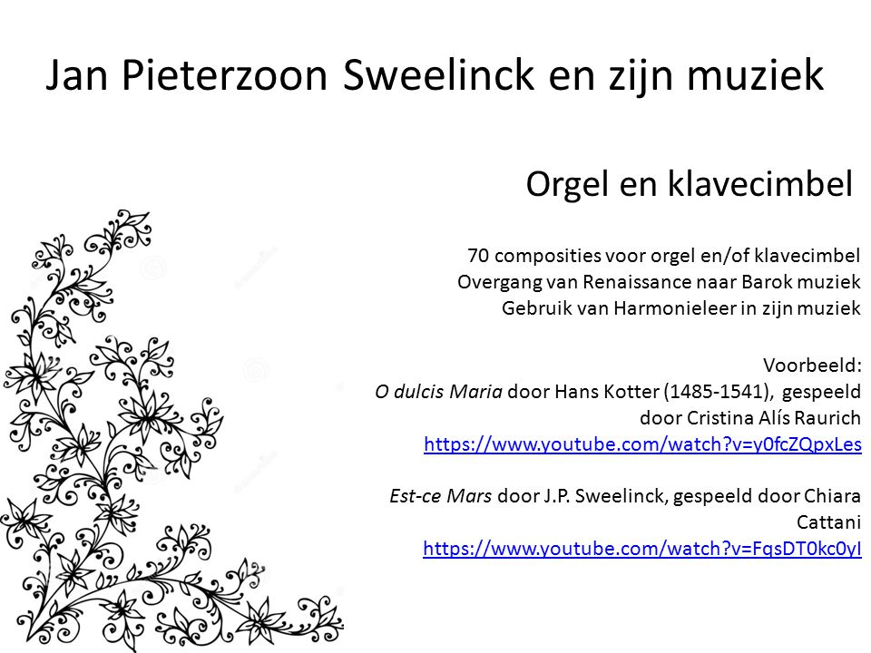 Jan Pieterzoon Sweelinck en zijn muziek