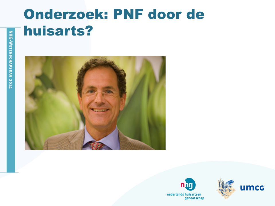 Onderzoek: PNF door de huisarts