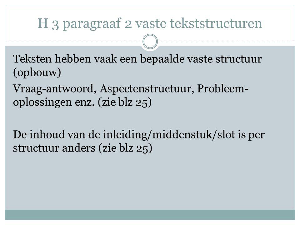 H 3 paragraaf 2 vaste tekststructuren