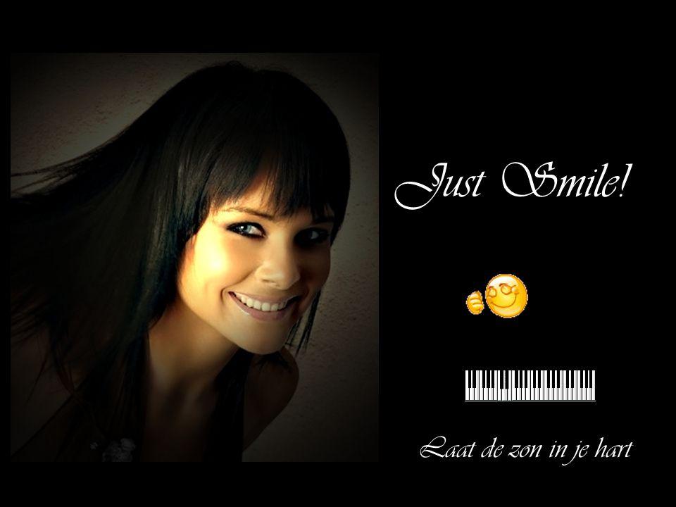 Just Smile! Laat de zon in je hart
