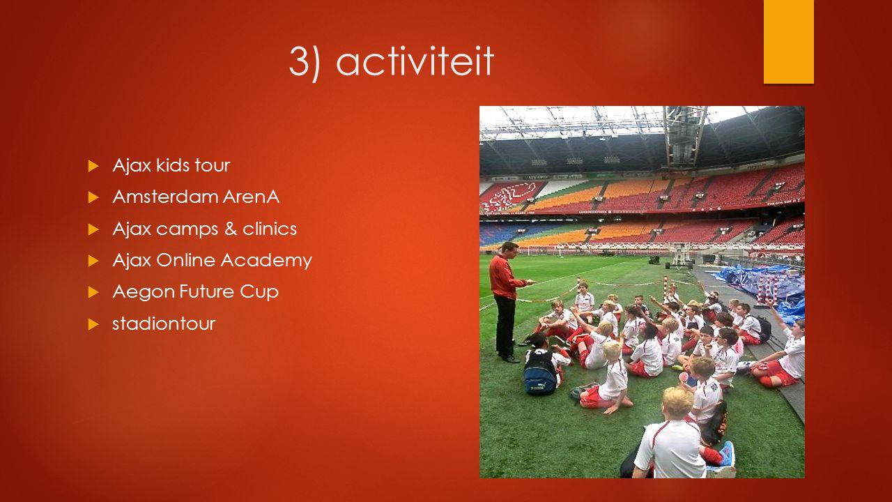 3) activiteit Ajax kids tour Amsterdam ArenA Ajax camps & clinics