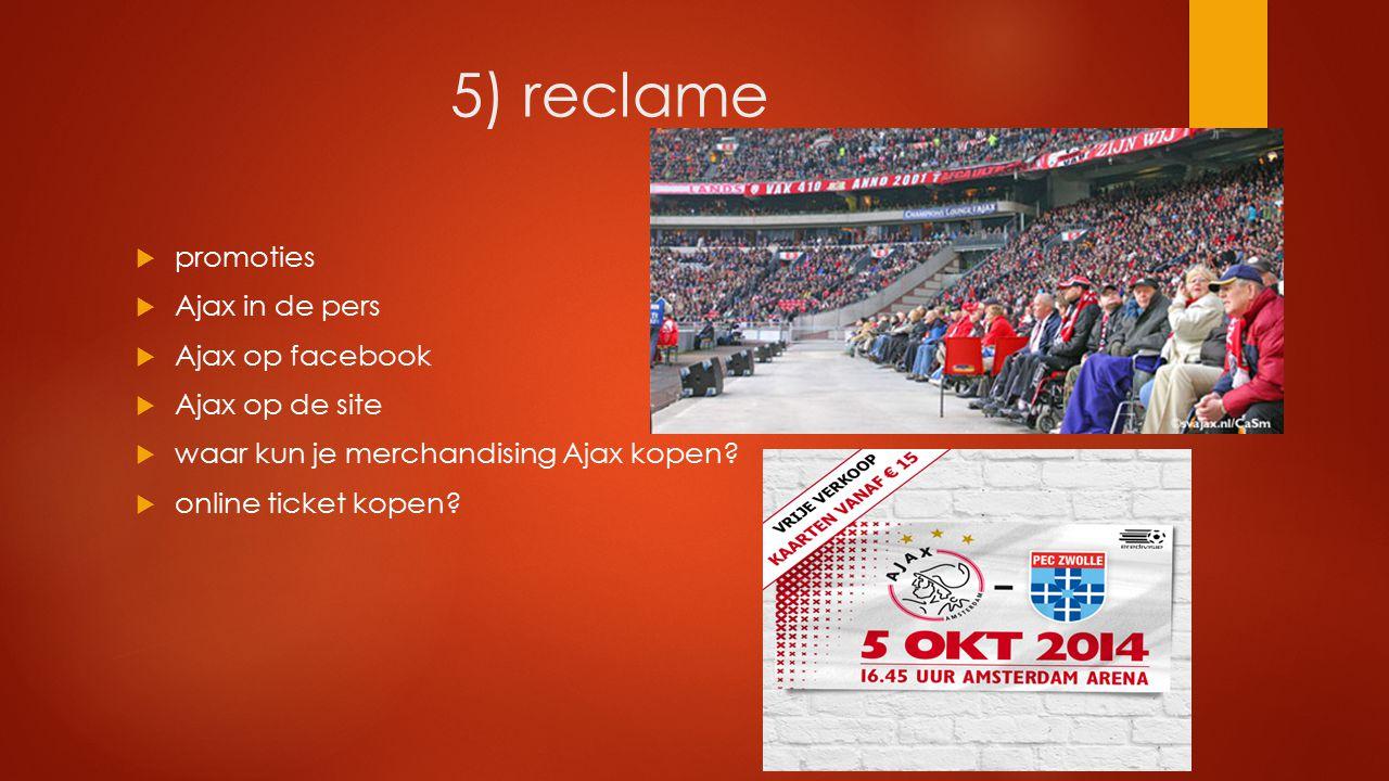 5) reclame promoties Ajax in de pers Ajax op facebook Ajax op de site