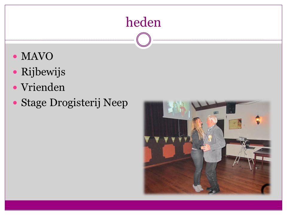 heden MAVO Rijbewijs Vrienden Stage Drogisterij Neep
