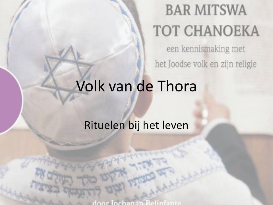 Volk van de Thora Rituelen bij het leven