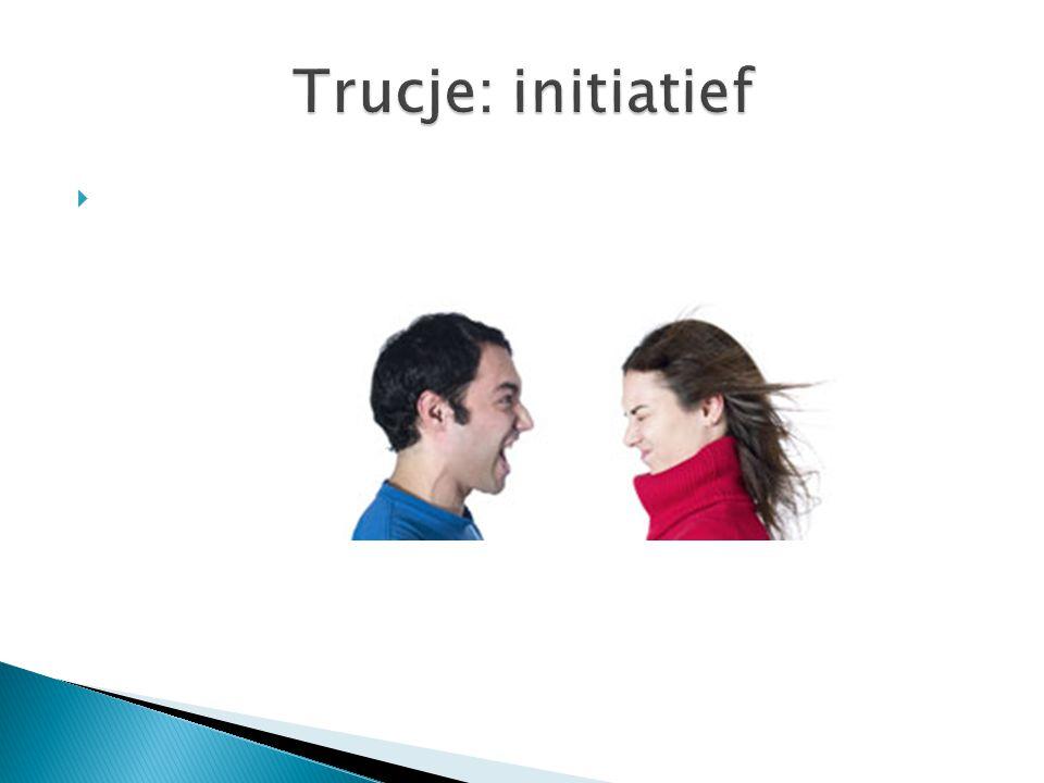 Trucje: initiatief