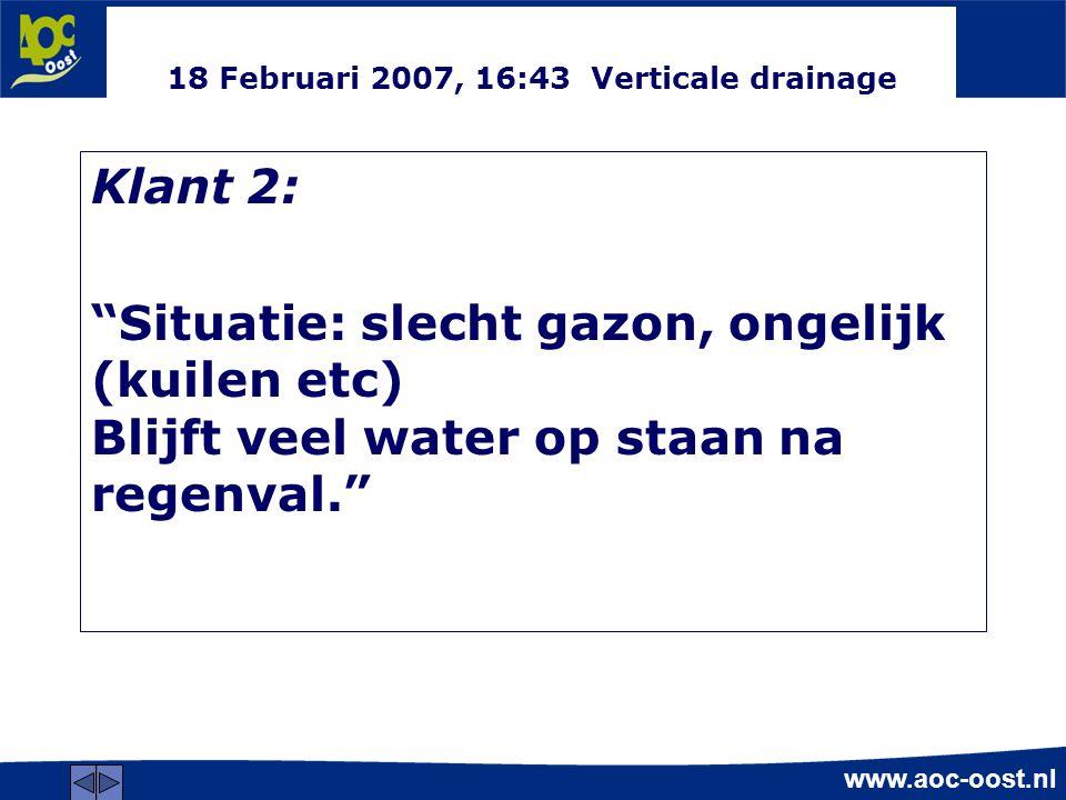 18 Februari 2007, 16:43 Verticale drainage