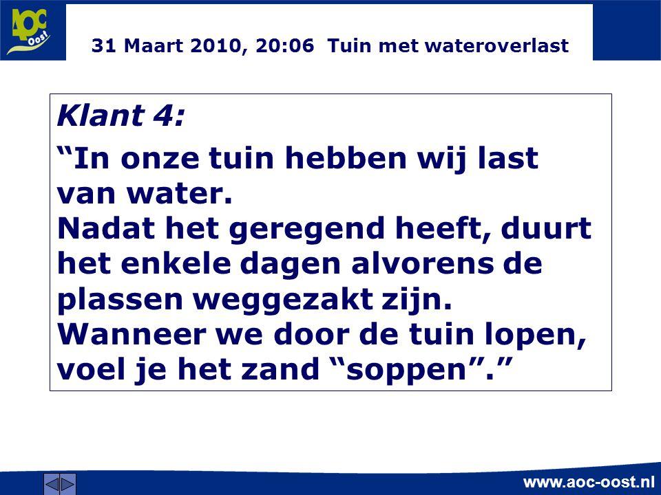 31 Maart 2010, 20:06 Tuin met wateroverlast