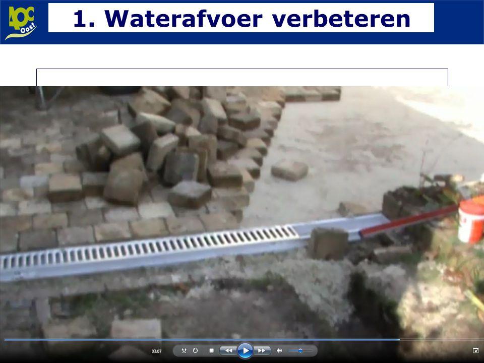 1. Waterafvoer verbeteren