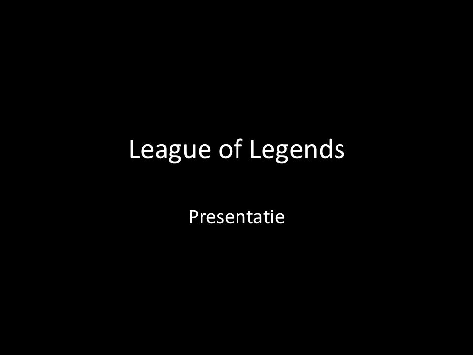 League of Legends Presentatie