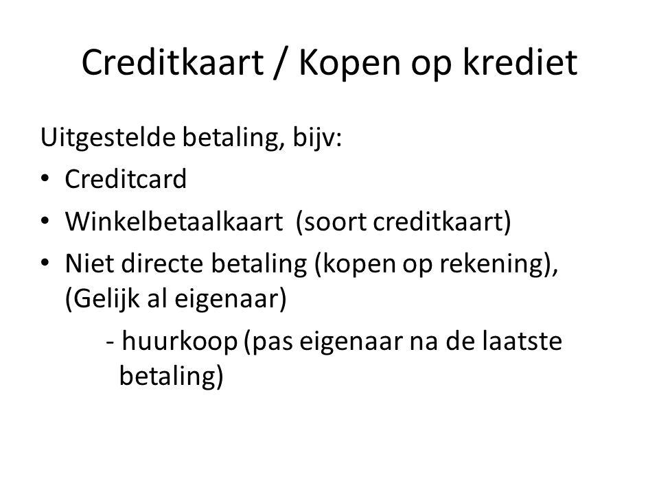 Creditkaart / Kopen op krediet